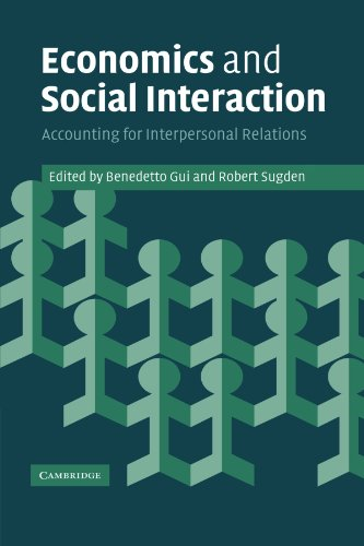 9780521169554: Economics and Social Interaction: Accounting for Interpersonal Relations