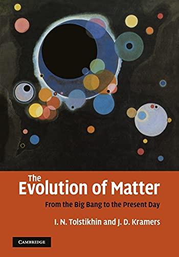 9780521169646: The Evolution of Matter Paperback
