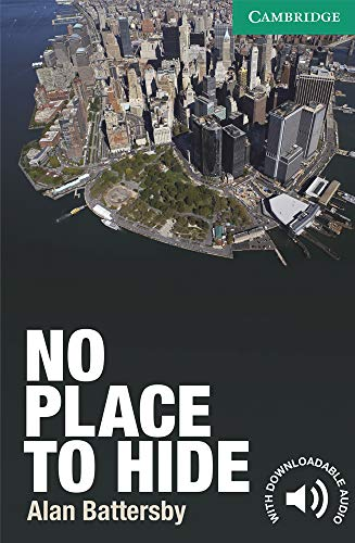 9780521169752: No Place to Hide Level 3 Lower-intermediate (Cambridge English Readers)