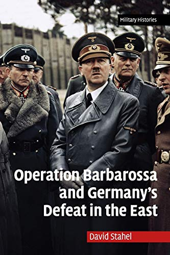 9780521170154: Operation Barbarossa and Germany's Defeat in the East (Cambridge Military Histories)