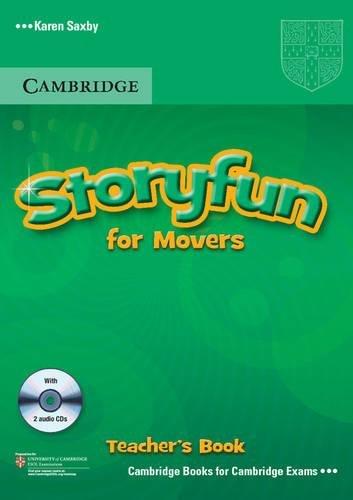 Storyfun for Movers Teacher's Book With Audio Cds (2) (Book & Merchandise): Karen Saxby