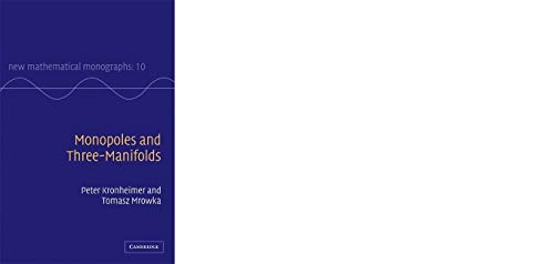 9780521170260: Monopoles and Three-Manifolds ICM edition (New Mathematical Monographs)