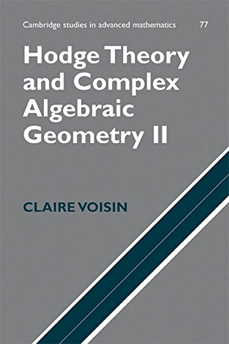 9780521170338: Hodge Theory and Complex Algebraic Geometry II ICM Edition: Volume 2 (Cambridge Studies in Advanced Mathematics)