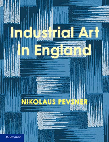 9780521170659: An Enquiry into Industrial Art in England