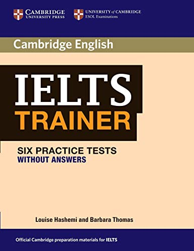 9780521171106: IELTS Trainer Six Practice Tests without Answers