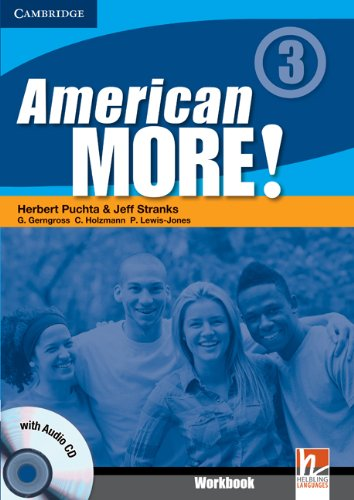 American More! Level 3 Workbook with Audio: Herbert Puchta; Jeff
