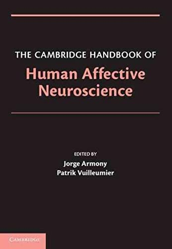 9780521171557: The Cambridge Handbook of Human Affective Neuroscience