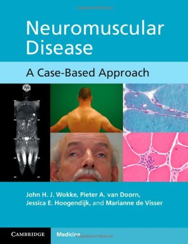 9780521171854: Neuromuscular Disease: A Case-Based Approach