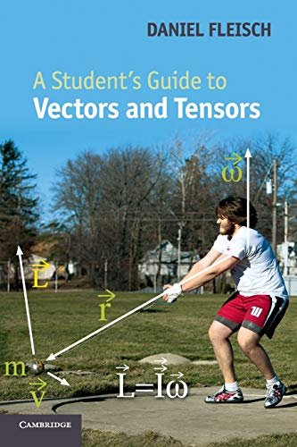9780521171908: A Student's Guide to Vectors and Tensors