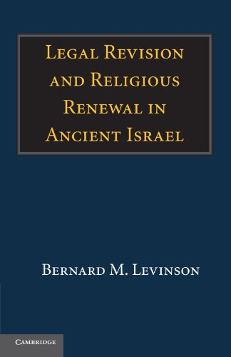 9780521171915: Legal Revision and Religious Renewal in Ancient Israel