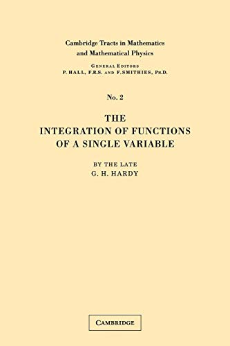 9780521172226: The Integration of Functions of a Single Variable (Cambridge Tracts in Mathematics and Mathematical Physics)