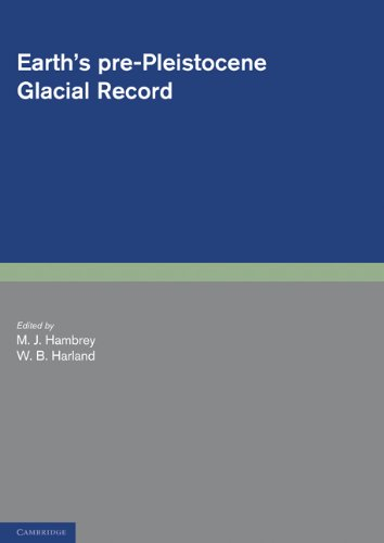 9780521172301: Earth's Pre-Pleistocene Glacial Record (Cambridge Earth Science Series)