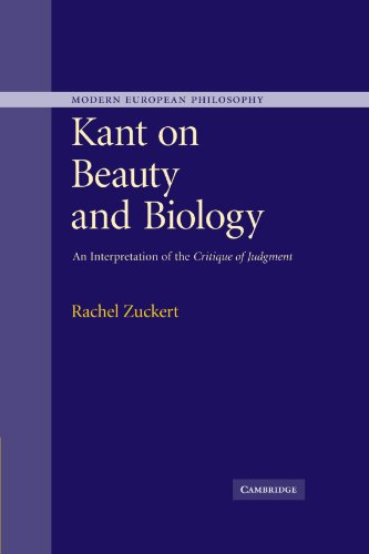 9780521172332: Kant on Beauty and Biology: An Interpretation of the 'Critique of Judgment' (Modern European Philosophy)