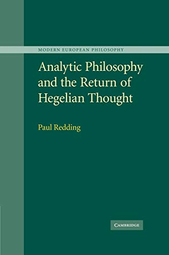 9780521172349: Analytic Philosophy and the Return of Hegelian Thought (Modern European Philosophy)