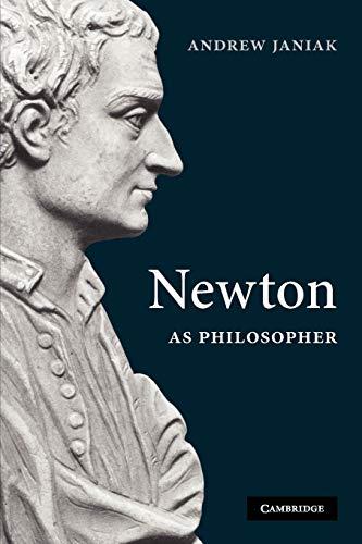 Newton as Philosopher: Janiak, Andrew