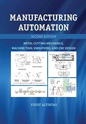 9780521172479: Manufacturing Automation: Metal Cutting Mechanics, Machine Tool Vibrations, and CNC Design