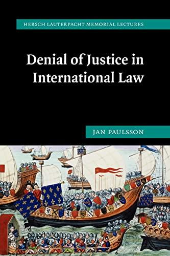 9780521172912: Denial of Justice in International Law