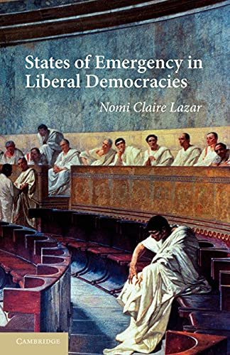9780521172974: States of Emergency in Liberal Democracies