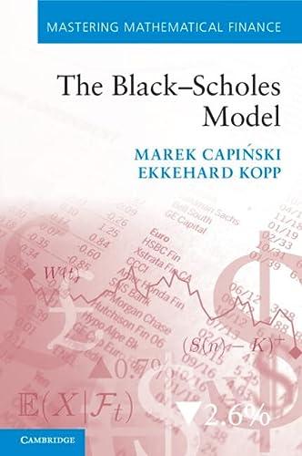 9780521173001: The Black-Scholes Model