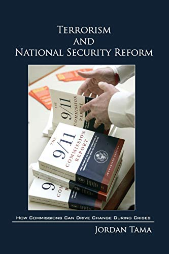9780521173070: Terrorism and National Security Reform: How Commissions Can Drive Change During Crises