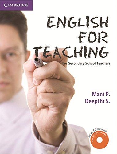English for Teaching: For Secondary School Teachers: Mani P., Deepthi