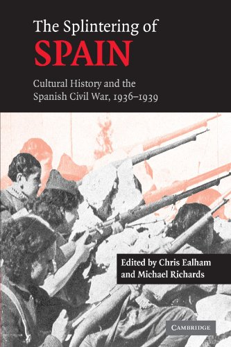 9780521173209: The Splintering of Spain: Cultural History and the Spanish Civil War, 1936-1939