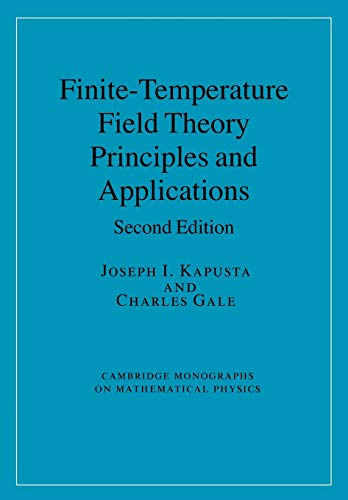 9780521173223: Finite-Temperature Field Theory: Principles and Applications (Cambridge Monographs on Mathematical Physics)