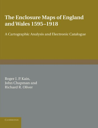 9780521173230: The Enclosure Maps of England and Wales 1595-1918: A Cartographic Analysis and Electronic Catalogue