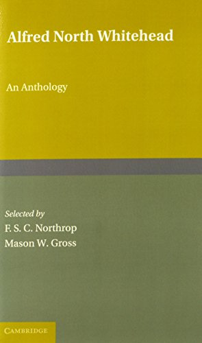 9780521173520: Alfred North Whitehead: An Anthology - 2 Part Set: Alfred North Whitehead: An Anthology 2 Part Paperback Set