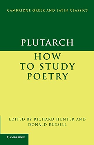 9780521173605: Plutarch: How to Study Poetry (De audiendis poetis) (Cambridge Greek and Latin Classics)