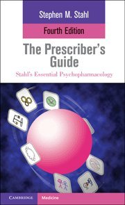 9780521173643: The Prescriber's Guide (Stahl's Essential Psychopharmacology)
