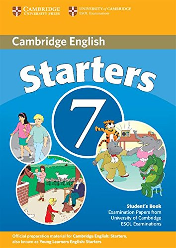 9780521173674: Cambridge Young Learners English Tests 7 Starters Student's Book: Examination Papers from University of Cambridge ESOL Examinations