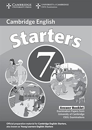 9780521173698: Cambridge Young Learners English Tests 7 Starters Answer Booklet: Examination Papers from University of Cambridge ESOL Examinations