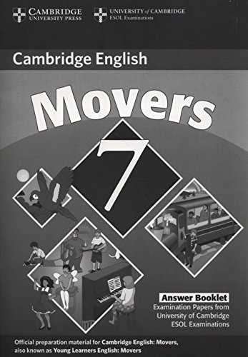 9780521173728: Cambridge Young Learners English Tests 7 Movers Answer Booklet: Examination Papers from University of Cambridge ESOL Examinations