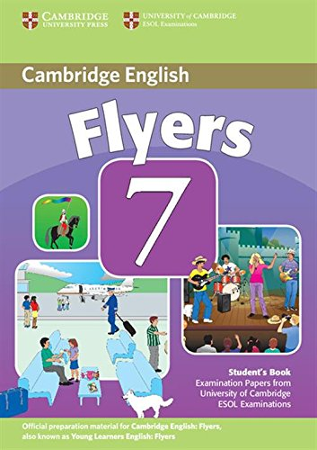 9780521173759: Cambridge Young Learners English Tests 7 Flyers Student's Book: Examination Papers from University of Cambridge ESOL Examinations