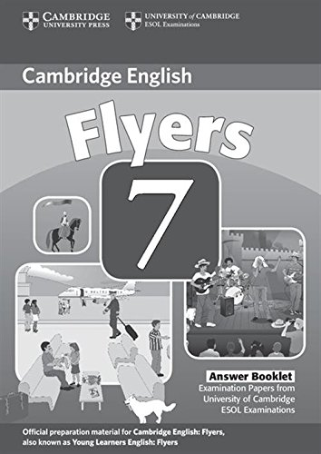 9780521173766: Cambridge Young Learners English Tests 7 Flyers Answer Booklet: Examination Papers from University of Cambridge ESOL Examinations