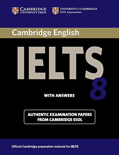 Cambridge Ielts 8 Student's Book with Answers: Esol, Cambridge