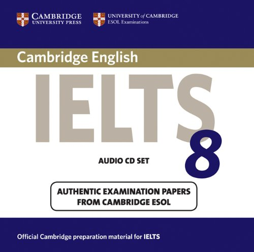 9780521173797: Cambridge IELTS 8 Audio CDs (2): Official Examination Papers from University of Cambridge ESOL Examinations (IELTS Practice Tests)