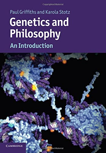 9780521173902: Genetics and Philosophy: An Introduction (Cambridge Introductions to Philosophy and Biology)