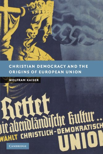 9780521173971: Christian Democracy and the Origins of European Union (New Studies in European History)