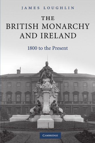 9780521174084: The British Monarchy and Ireland: 1800 to the Present