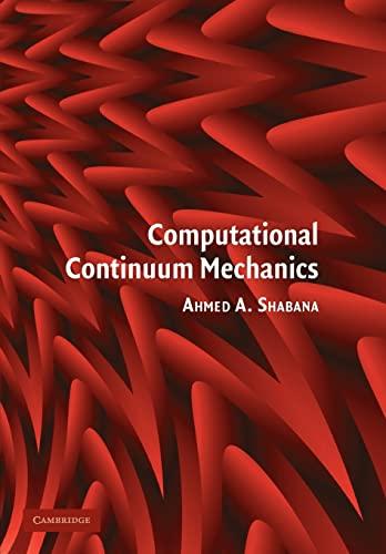 9780521174381: Computational Continuum Mechanics