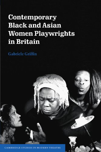 9780521174510: Contemporary Black and Asian Women Playwrights in Britain (Cambridge Studies in Modern Theatre)