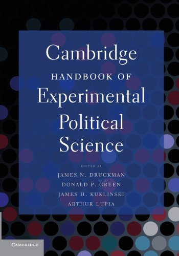 Cambridge Handbook of Experimental Political Science: Editor-James N. Druckman;