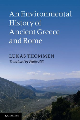 An Environmental History of Ancient Greece and Rome: Tony Gardiner