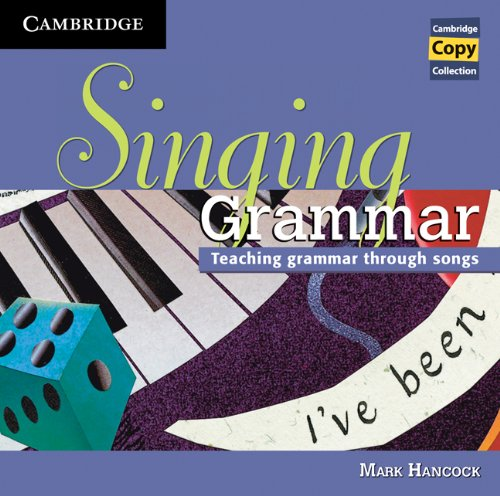 9780521174671: Singing Grammar Audio CD: Teaching Grammar through Songs (Cambridge Copy Collection)