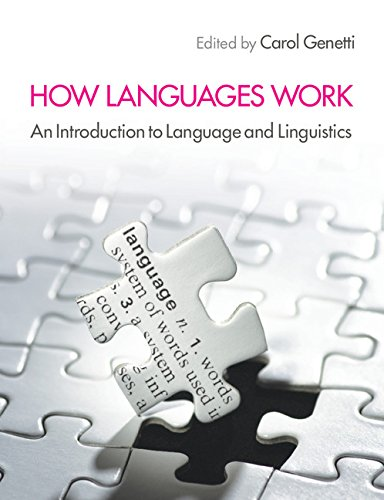 9780521174688: How Languages Work: An Introduction to Language and Linguistics