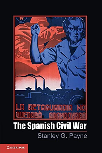 The Spanish Civil War (Cambridge Essential Histories): Payne, Stanley G.