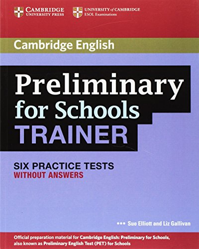 9780521174855: Preliminary for Schools Trainer Six Practice Tests without Answers