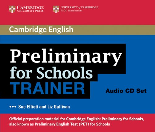9780521174862: Preliminary for Schools Trainer Audio CDs (3) (Authored Practice Tests)